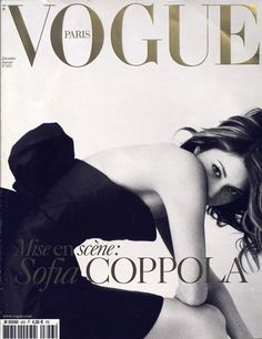 Sofia Coppola pour le numéro de décembre 2004 / janvier 2005 de Vogue Paris: http://www.vogue.fr/photo/les-couvertures-de/diaporama/le-cinema-en-couverture-de-vogue-paris/7774/image/517049#sofia-coppola-pour-le-numero-de-decembre-2004-janvier-2005-de-vogue-paris