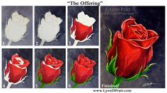 "Step-by-step watercolor painting how to. Progress photos of painting a rose flower. ""The Offering"" by Lynn D. Pratt. See more on my site: http://lynndpratt.com/the-process.html"