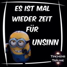 Les rêves de Tinchen - Images disant drôle et fou Best Picture For diy home decor For Your Taste You are looking for so - Minions Despicable Me, My Minion, Funny Minion, Funny People Quotes, Happy Birthday Minions, Crazy Quotes, Crazy Sayings, Funny Sayings, Funny Buttons