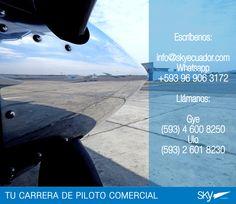 Saludos Buen #Sabado para todos!    Fórmate como Piloto Comercial en #Ecuador ! Siguiente curso: #Quito - ENERO / MATRICULAS ABIERTAS  #Guayaquil - ENERO / MATRICULAS ABIERTAS  Analiza nuestra experiencia, permisos, costos, nivel académico, flota, simuladores, facilidades, bases operativas, etc. Para mayor información escríbenos a: info@skyecuador.com o mensajes WhatsApp 096 906 3172 Teléfonos:  02 601-8230 #Quito  04 600 8250 #Guayaquil http://goo.gl/H7U4mN