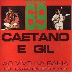 Barra 69 | Caetano e Gil
