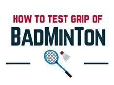 how to test grip of badminton Best Badminton Racket, Badminton Games, Badminton Sport, Rackets, Tips, Advice, Hacks, Counseling