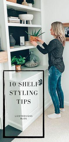 10 ways to make shelf styling easy and beautiful! #shelfstyling #shelfie #decoratingshelves #stylingshelves #diyshelves #shelfdecor #shelfdecorating