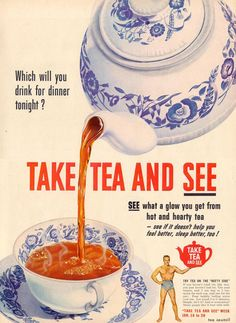 Vintage tea ad from The Tea Council!