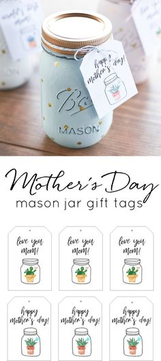 Mother's Day mason jar gift tag printable. Free printable for Mother's Day. Gift tag free printable. Mason jar printable. Mother's Day gift ideas.