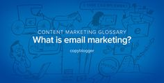 Email Marketing Defined in 60 Seconds [Animated Video] - @Copyblogger - http://www.copyblogger.com/email-marketing-defined/?utm_campaign=coschedule&utm_source=pinterest&utm_medium=Carolyn #emailmarketing #b2bmarketing
