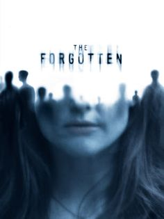 The Forgotten. Eerie film. I love anything to do with sci-fi and aliens. It scares me