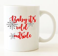 Excited to share the latest addition to my #etsy shop: Holiday coffee mug - baby its cold outside coffee mug - baby its cold outside - christmas coffee mug - gifts under 20 - gifts for her -