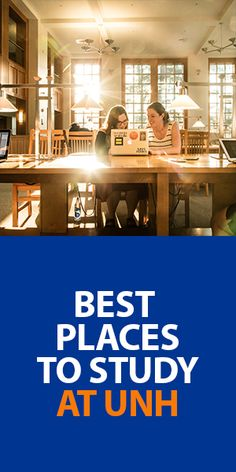 Best Places to Study at UNH | via www.unh.edu/unhtales