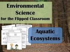 Environmental Science Lesson & Lab- Aquatic Ecosystems: Ready to spend more time practicing concepts, doing activities and labs with your class and less time droning on about vocabulary and basic ideas? So are your students!