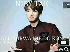 Read from the story Memy Z BTS [✔] by Mexdimonster (szlachcianka 🖕💁💫) with 662 reads. Polish Memes, Funny Mems, Jungkook Oppa, Reasons To Smile, My Hero Academia Manga, Wtf Funny, Reaction Pictures, Bts Memes, Boy Bands