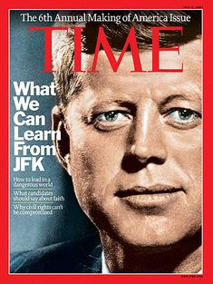 President Kennedy on the cover of Time Time Magazine, Movie Magazine, Magazine Articles, Magazine Covers, The Tenses, World History Lessons, John Fitzgerald, Magazine Pictures, Jackie Kennedy