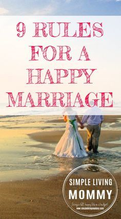 Marriages are work! This mom gives 9 rules for how to have a happy marriage. I especially love number 4!