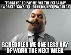 Last time I come into work on my day off