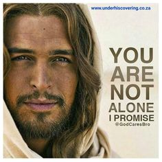 Under his Covering : you are not alone.  Trust me. Love me. Obey me.