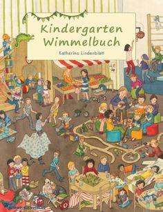 Kindergarten Wimmelbuch by Katherina Lindenblatt http://www.amazon.com/dp/3942491265/ref=cm_sw_r_pi_dp_LHGiwb0JKXKFP