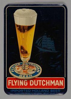 Rechthoekig reclamebord Beer Advertisement, Advertising, Netherlands Flag, Beer 101, Old Plates, Flying Dutchman, Beer Poster, Beer Brewery, Love Your Family