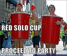 Red Solo Cup costume, i'd never do this but its pretty funny!