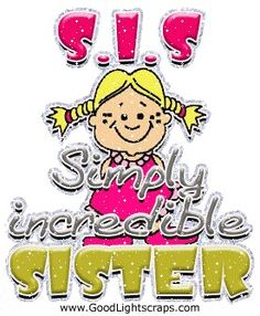 All my sisters are incredible!!!!!