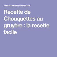 Recette de Chouquettes au gruyère : la recette facile