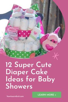 These 12 Super Cute Diaper Cake Ideas for Baby Showers These Cakes are so adorable and fun to make! These baby diaper cakes are just so awesome you and your baby are going to love this! #12SuperCuteDiaperCakeIdeasforBabyShowers #Diapercakes #Cakes #Baby #Patterns Diaper Cakes, Baby Patterns, Baby Items, Baby Showers, Cake Ideas, Free Pattern, Crafts For Kids, Best Gifts, Super Cute
