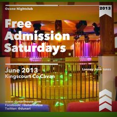 Free admission Saturdays to Ozone nightclub in June 2013 - Dun a Rí house hotel, Kingscourt, Co.