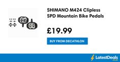 SHIMANO M424 Clipless SPD Mountain Bike Pedals, £19.99 at Decathlon