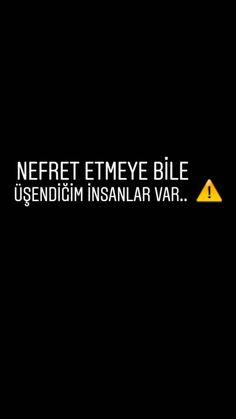 Nefret etmek için bile bir miktar önemsemek gerekir,ama new Türkiye'nin new insanları sağolsunlar,insan sevgimizin yokolmasında büyük emekleri var Can You Be, Love You, Meaningful Sentences, Neon Words, Perfect Word, Weird Dreams, Fake Photo, Word 3, Galaxy Wallpaper