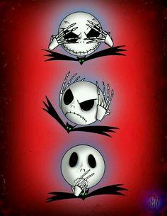 ~See No Evil ~Hear No Evil ~Speak No Evil ~Jack Skeleton Says ~