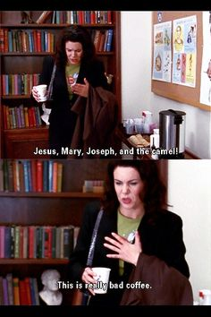Boy could she turn a phrase... Gilmore Girls