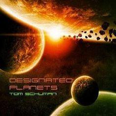 Tom Schuman - Designated Planets (2013)