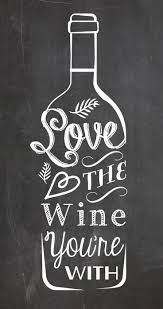 Love the wine you're with typography quote chalkboard print home kitchen decor with or without frame Love the Wine you're with. A typography chalkboard style kitchen art quote poster I designed. Chalkboard Designs, Chalkboard Ideas, Kitchen Chalkboard Quotes, Chalkboard Typography, Blackboard Art, Chalkboard Paint, Wine Signs, Wine Craft, Poster S