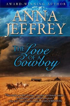 The Love of a Cowboy by Anna Jeffrey, http://www.amazon.com/dp/B007LCPTHE/ref=cm_sw_r_pi_dp_HOt3pb0HNMBSC (Are you a lover of cowboys?  Free today - 06/14/12 - on Amazon.