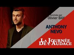 Anthony NEVO * La Journée de L'Audace 2016 - YouTube