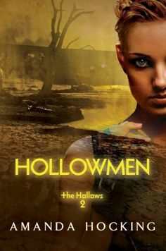Hollowmen (The Hollows #2), by Amanda Hocking (2011) ---. After six months in the quarantine, Remy finds out things are much worse than she feared. Her plans to escape come with a heavy cost, and she realizes that zombies aren't the worst of her problems.