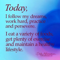 Daily Positive Affirmation for Women. Positive Affirmation for healthy lifestyle