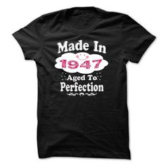 Awesome Awesome Made In 1947 Limited Edition Women Tee