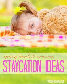 Spring Break and Summer Stay Cation Ideas! Tips for building family memories on a budget! Summer Activities, Family Activities, Holiday Activities, Theme Days, Family Night, Family Memories, Do It Yourself Home, Summer Kids, Staycation
