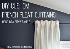 DIY Custom FRENCH PLEAT CURTAINS!  With Ikea Ritva Panels.  HOORAY!  My dream curtains are happening!