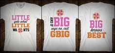 these gbig/big/little shirts are so cute!!