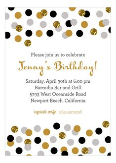 Whatever party you're planning, glitter is always in style and makes for a great party theme idea. A quick search through our Polka Dot Glitter Invitations will help you find this Gold Glitter Confetti Invitation from Polka Dot Design. Birthday Icon, 25th Birthday, Birthday Parties, Golden Birthday, Girl Birthday, Birthday Ideas, Happy Birthday, Glitter Invitations, Diy Invitations
