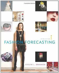 Fashion Forecasting, 3rd Edition by Evelyn L. Brannon