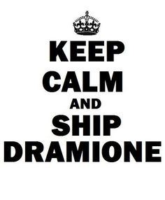 Ship Dramione! I always wanted this but no one would listen to me!!! Now I've found this!!! Yesssss!!!