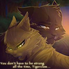 I think Goldenflower brought the tender side of Tigerclaw out. I just wish she was able to turn him around