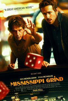 mississippi grind avis | Mississippi Grind (Film, 2015)