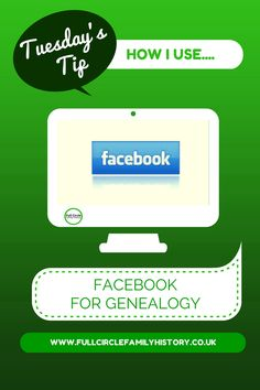 Tuesday's Tip - How I use... Facebook for Genealogy #genealogy #familyhistory