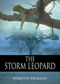 The Storm Leopard by MartynMurray (ISBN 9781849950046)
