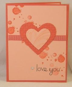 Valentine or Love card using mostly Stampin' Up! materials.