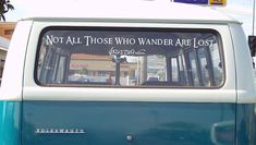 Not All Those Who Wander Are Lost - JRR Tolkien Lord of the Rings Quote Large Decal