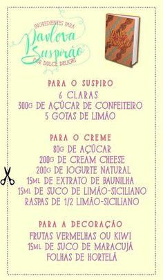 Confira todos os ingredientes que você vai precisar para fazer o Pavlova de Dulce Delight (Foto: Gshow)